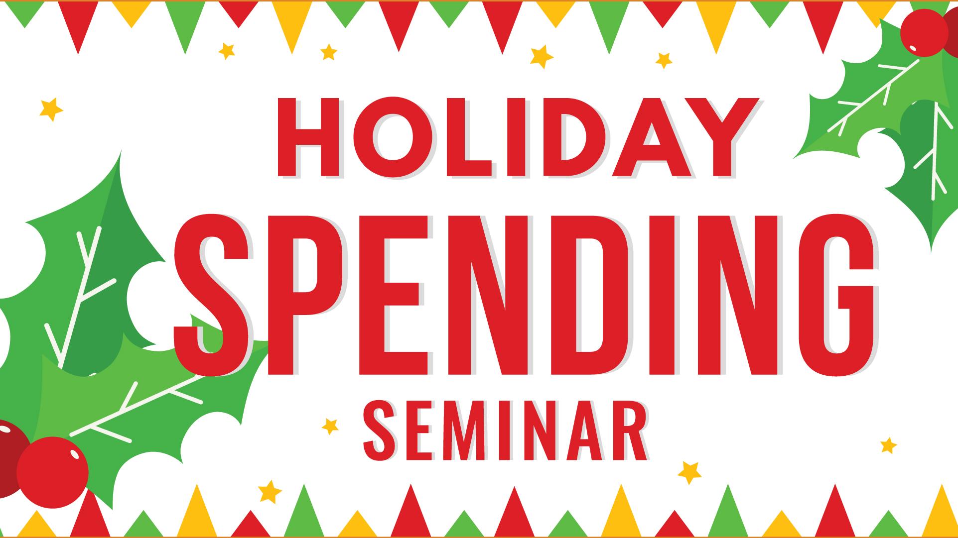 Holiday Spending Seminar