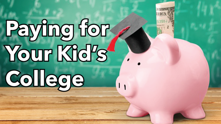 Paying for Your Kid's College